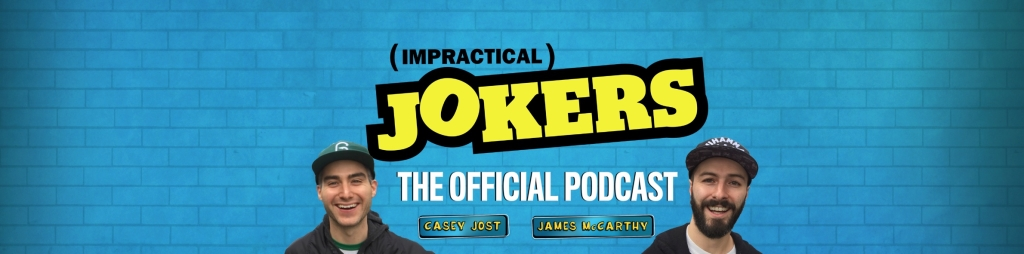 The Official Impractical Jokers Podcast