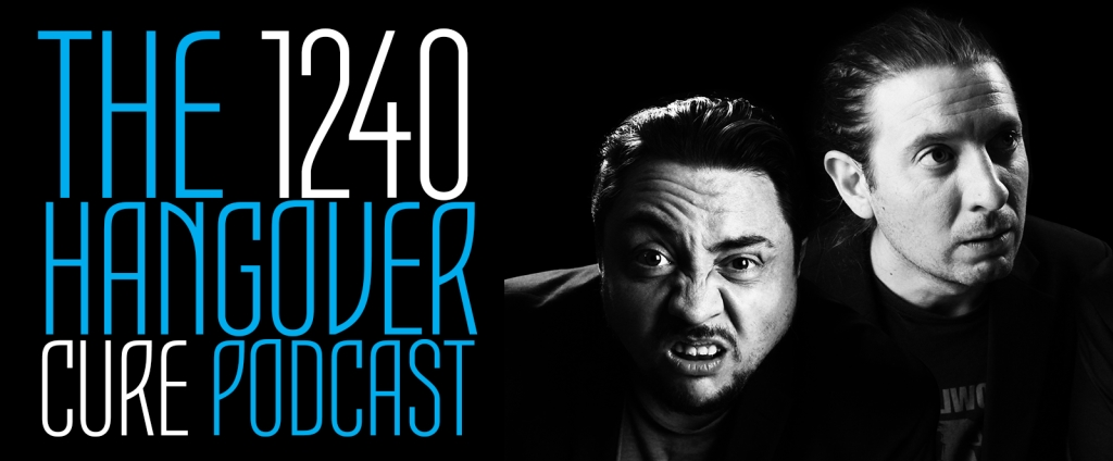 1240 Hangover Cure Podcast