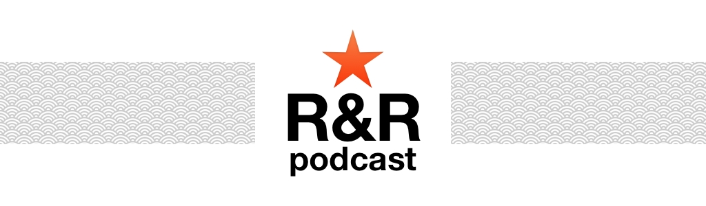 R&R Podcast