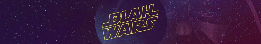 Blah Wars