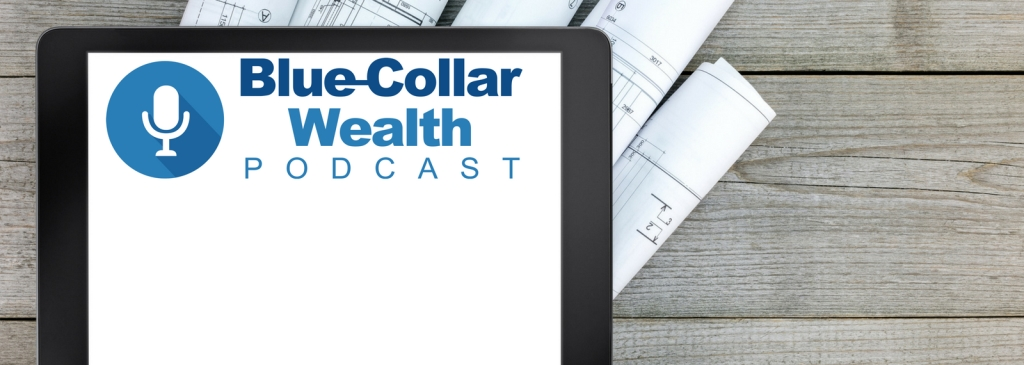 Blue-Collar Wealth Podcast