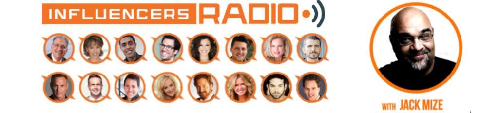 Influencers Radio with Jack Mize