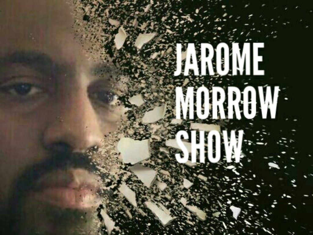 THE JAROME MORROW SHOW