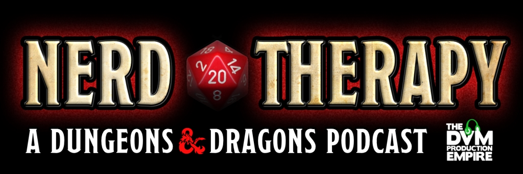 Nerd Therapy: A Dungeons and Dragons Podcast