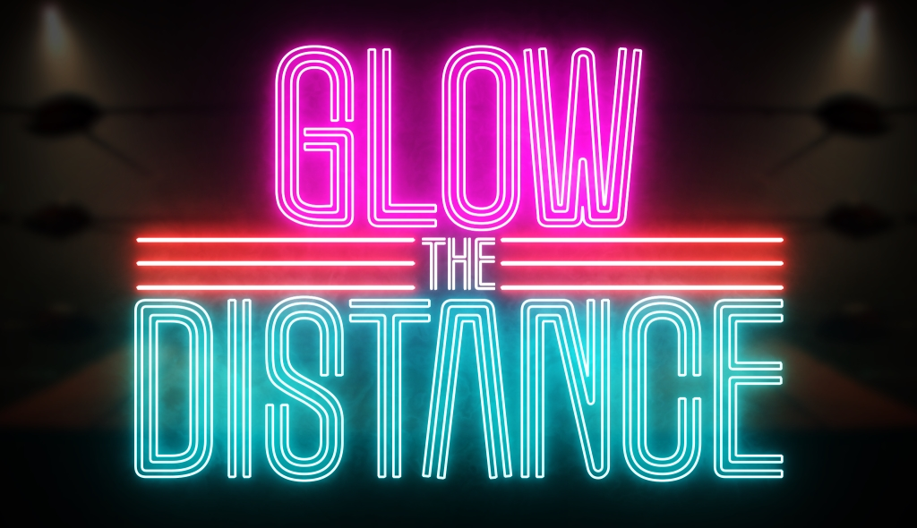 GLOW the Distance