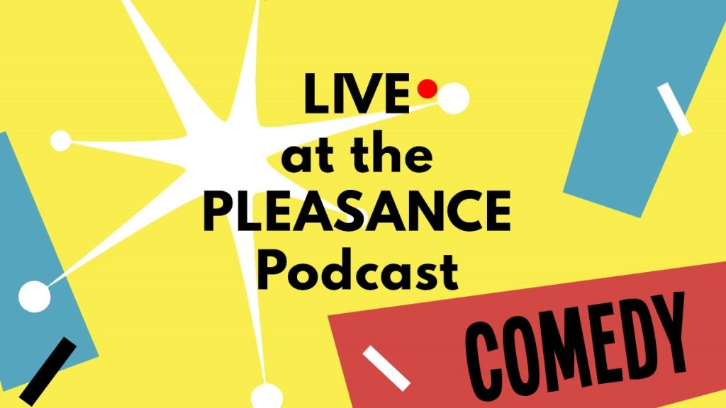 Live at the Pleasance
