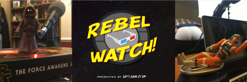 Rebel Watch: an All-Star Wars Podcast