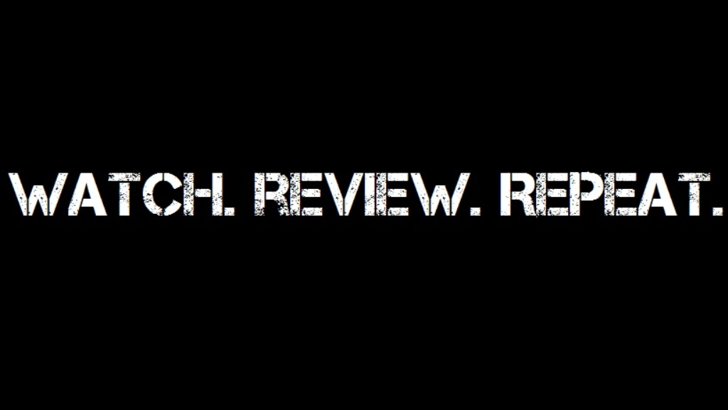 Watch. Review. Repeat.