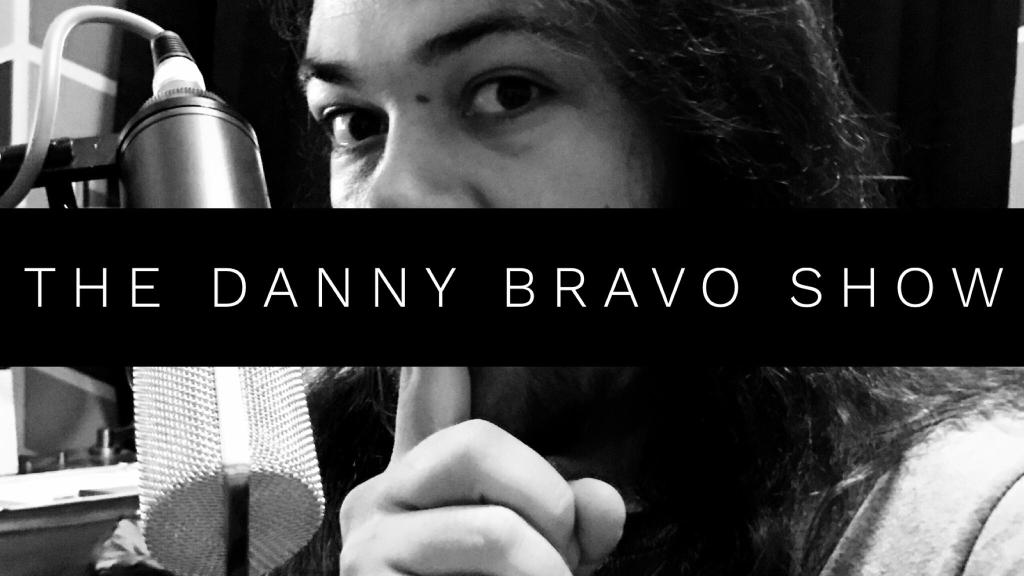 The Danny Bravo Show