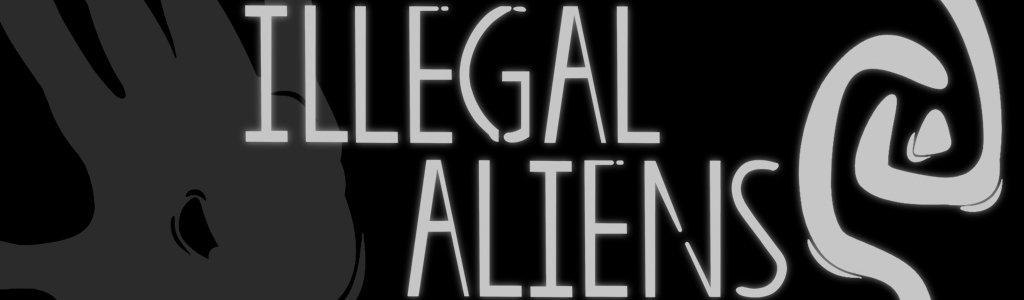 Illegal Aliens