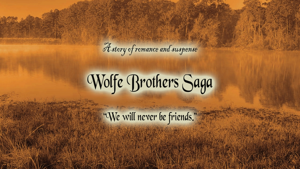 Wolfe Brother's Saga