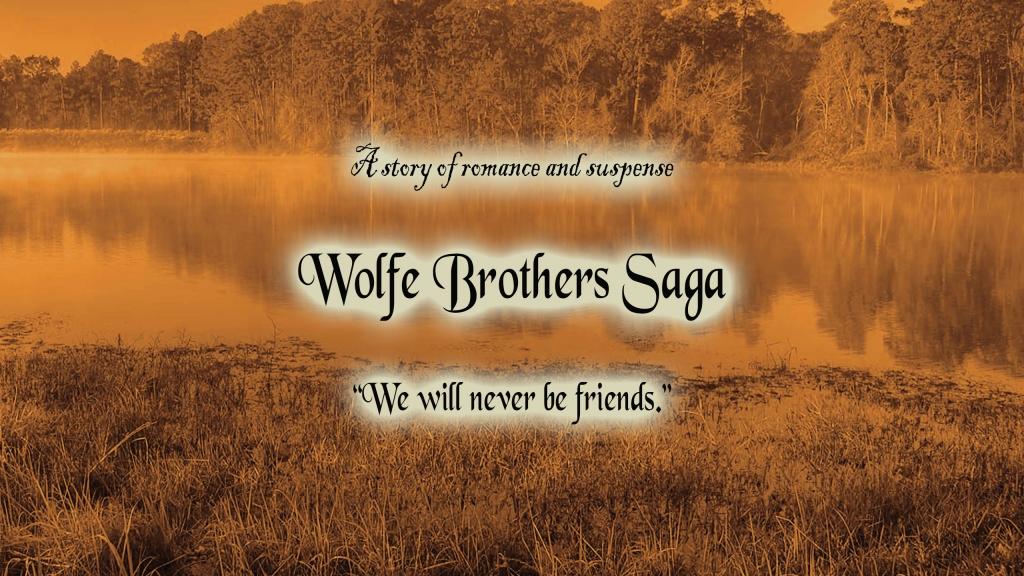 Wolfe Brother's Saga
