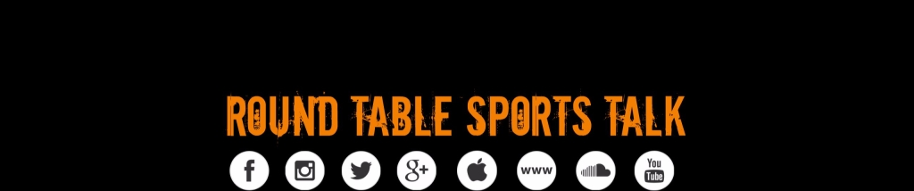 Round Table Sports Talk
