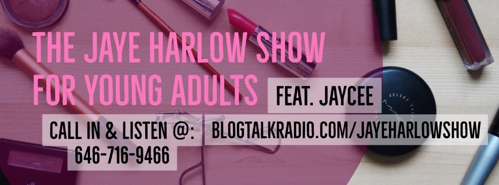 The Jaye Harlow Show for Young Adults