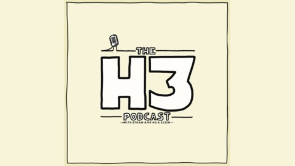The H3 Podcast