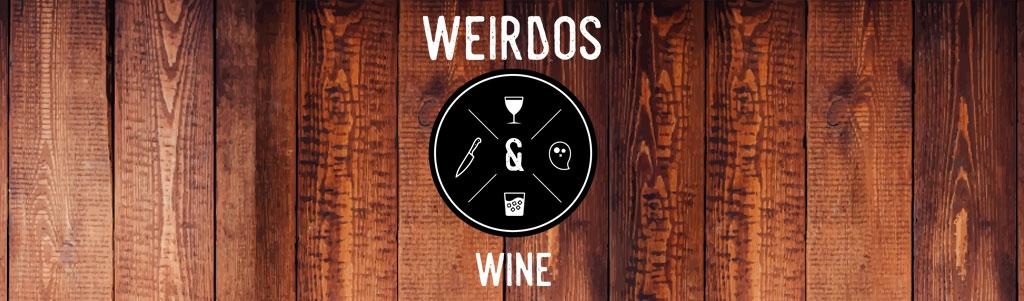 Weirdos & Wine