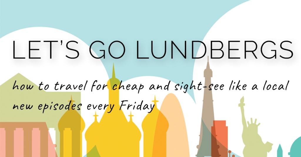 Let's Go Lundbergs