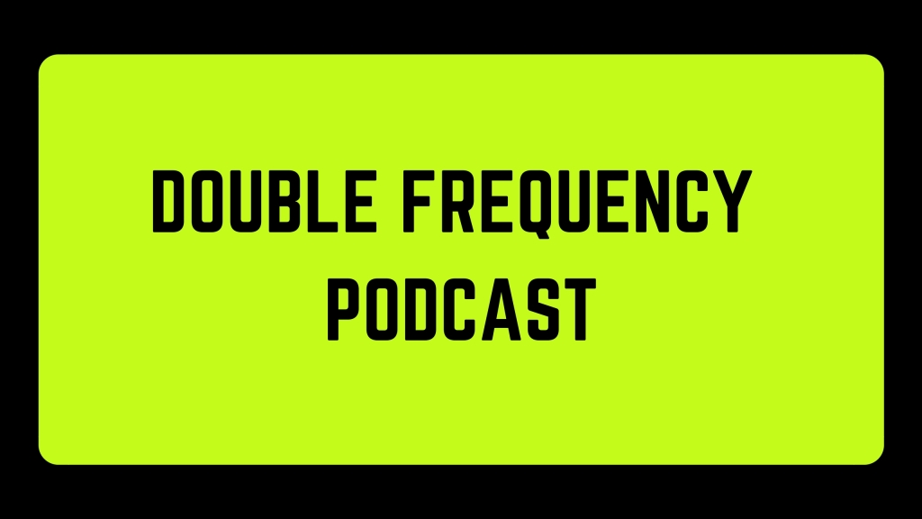 Double Frequency