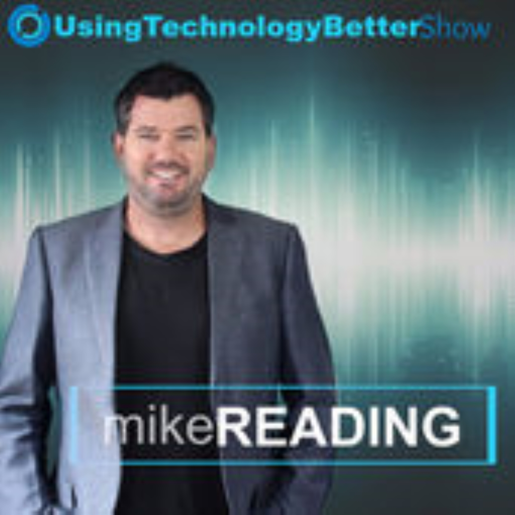 Using Technology Better