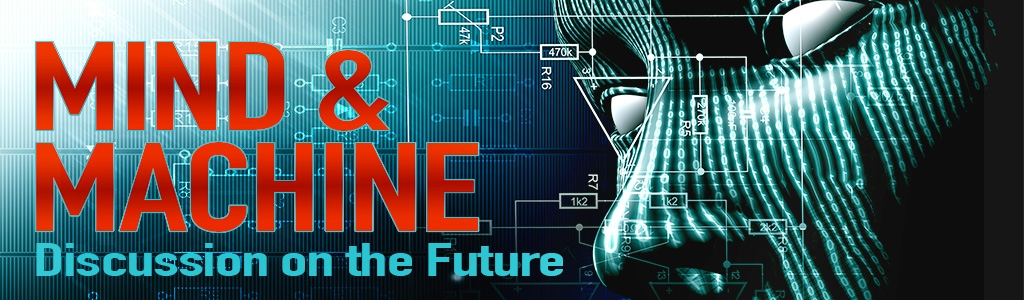 MIND & MACHINE: Future Technology + Futurist Ideas
