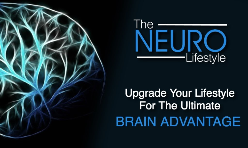 The Neuro Lifestyle: Boost Your Brain