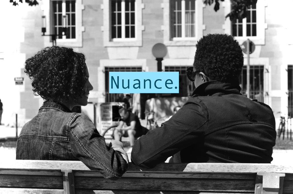Nuance: A Conversation with Barbara and Dan