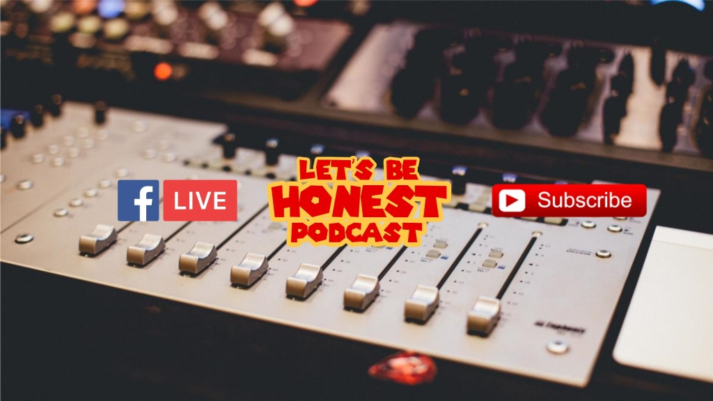 Lets Be Honest Podcast