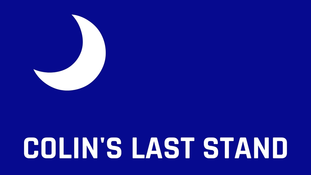 Colin's Last Stand: Fireside Chats