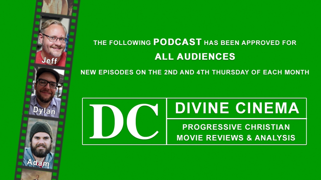 Divine Cinema - Progressive Christian Movies Reviews and Analysis