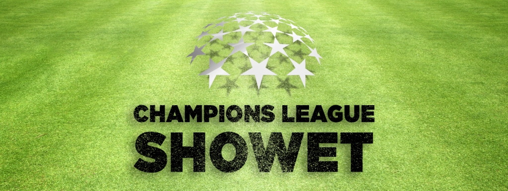 Champions League Showet