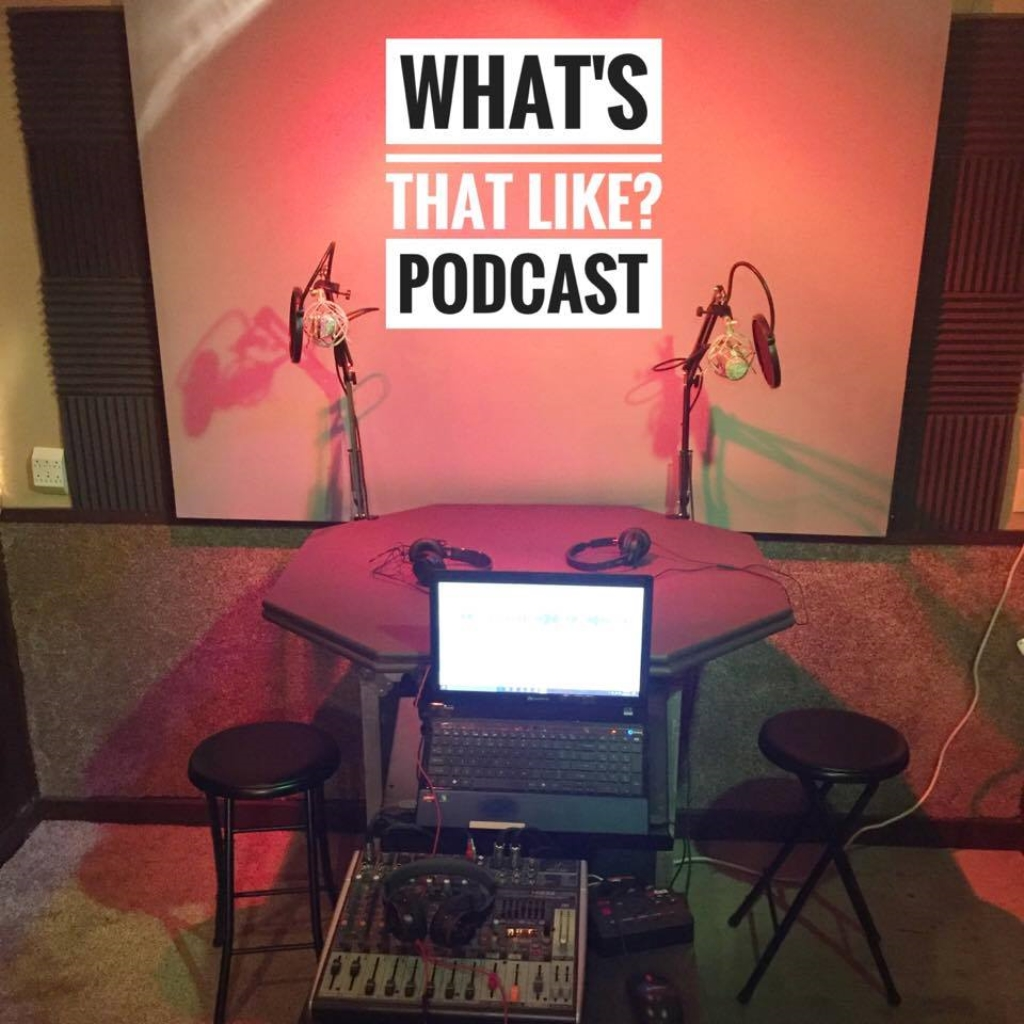 What's That Like? Podcast