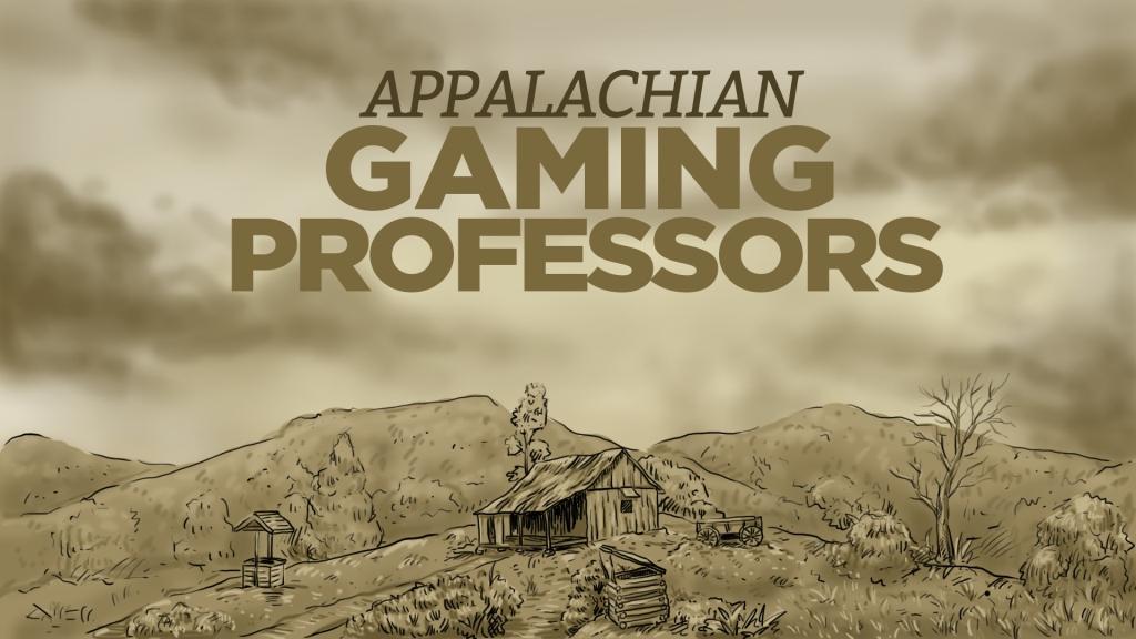 Appalachian Gaming Professors