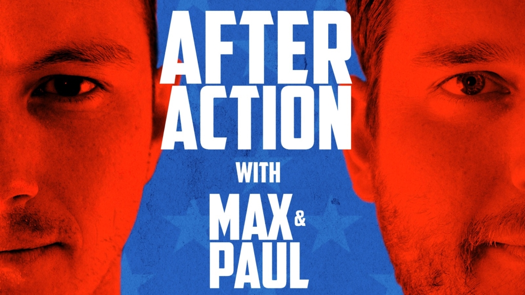 After Action with Max & Paul