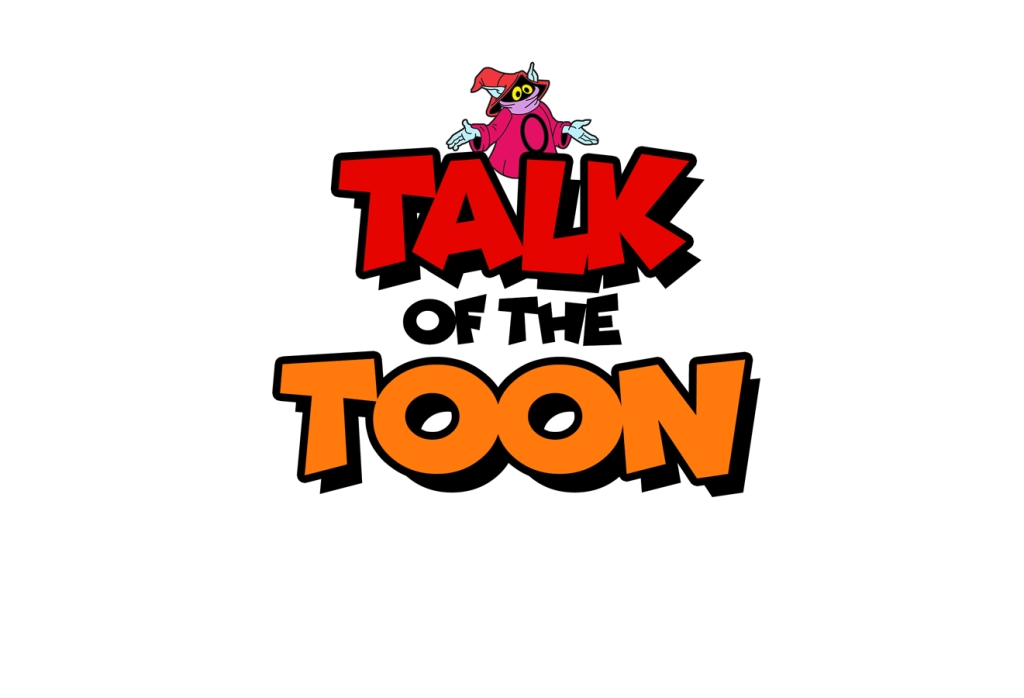 Talk of the Toon