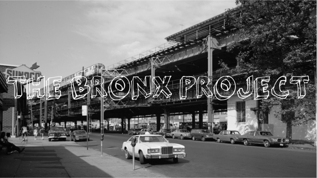 The Bronx Project