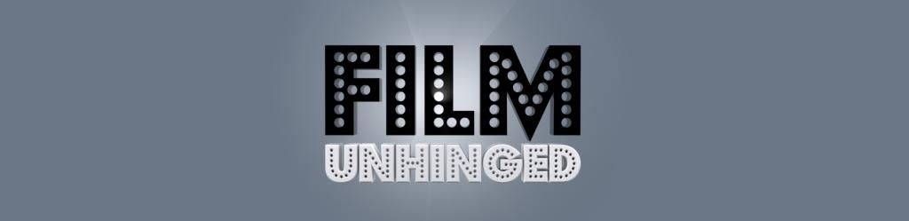 Film Unhinged