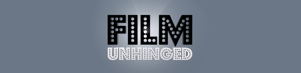 Film Unhinged