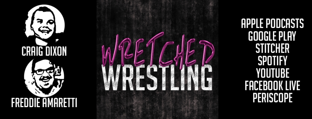 Wretched Wrestling Podcast