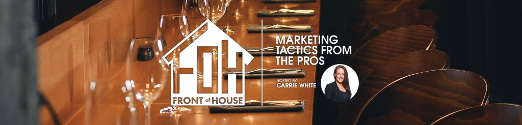 Front of House - Restaurant &Hospitality Marketing