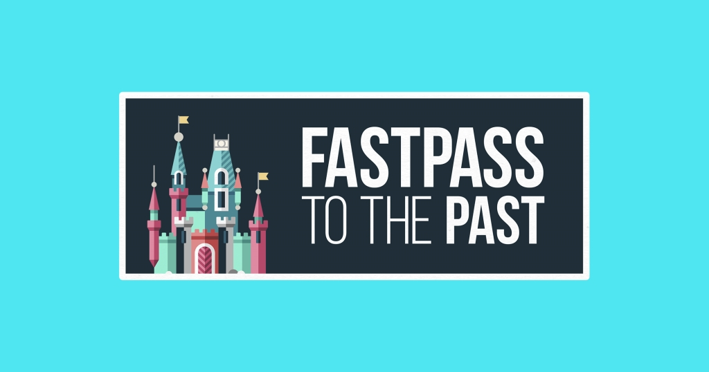 Fastpass to the Past: The Theme Park History Podcast