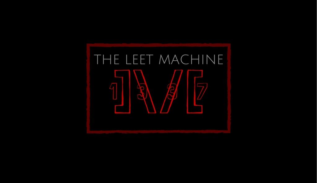 The Leet Machine