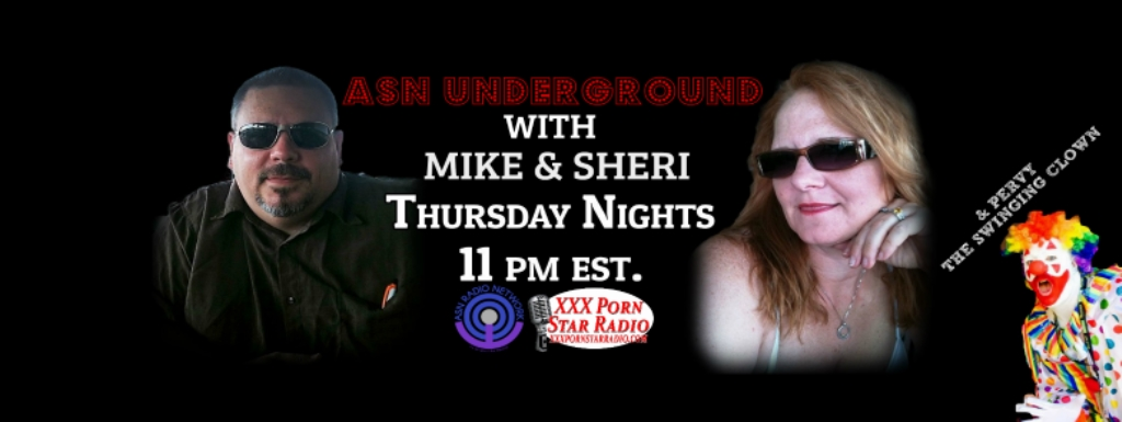 ASN Underground With Mike & Sheri