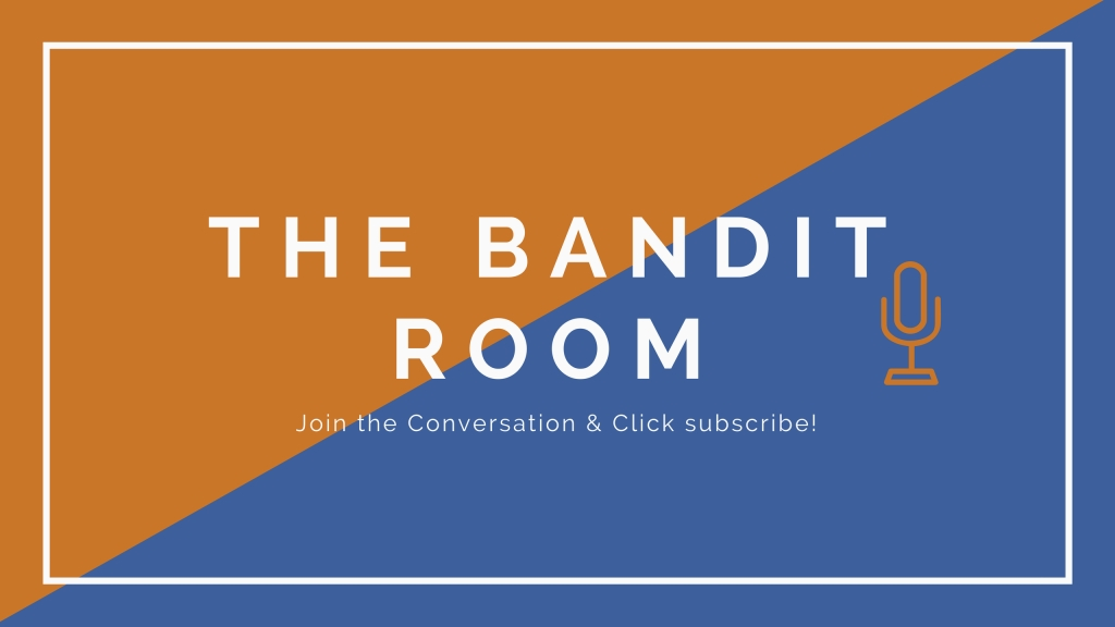 The Bandit Room