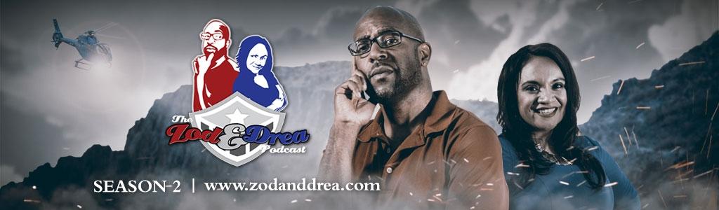 The Zod & Drea Podcast
