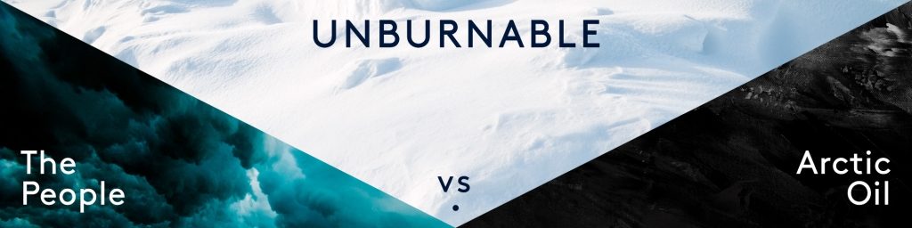 Unburnable: The People vs. Arctic Oil