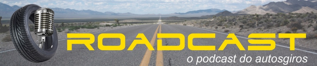Roadcast - Ouça o mundo sobre rodas!