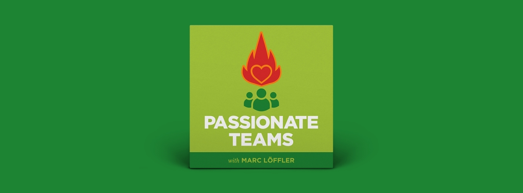 Passionate Teams
