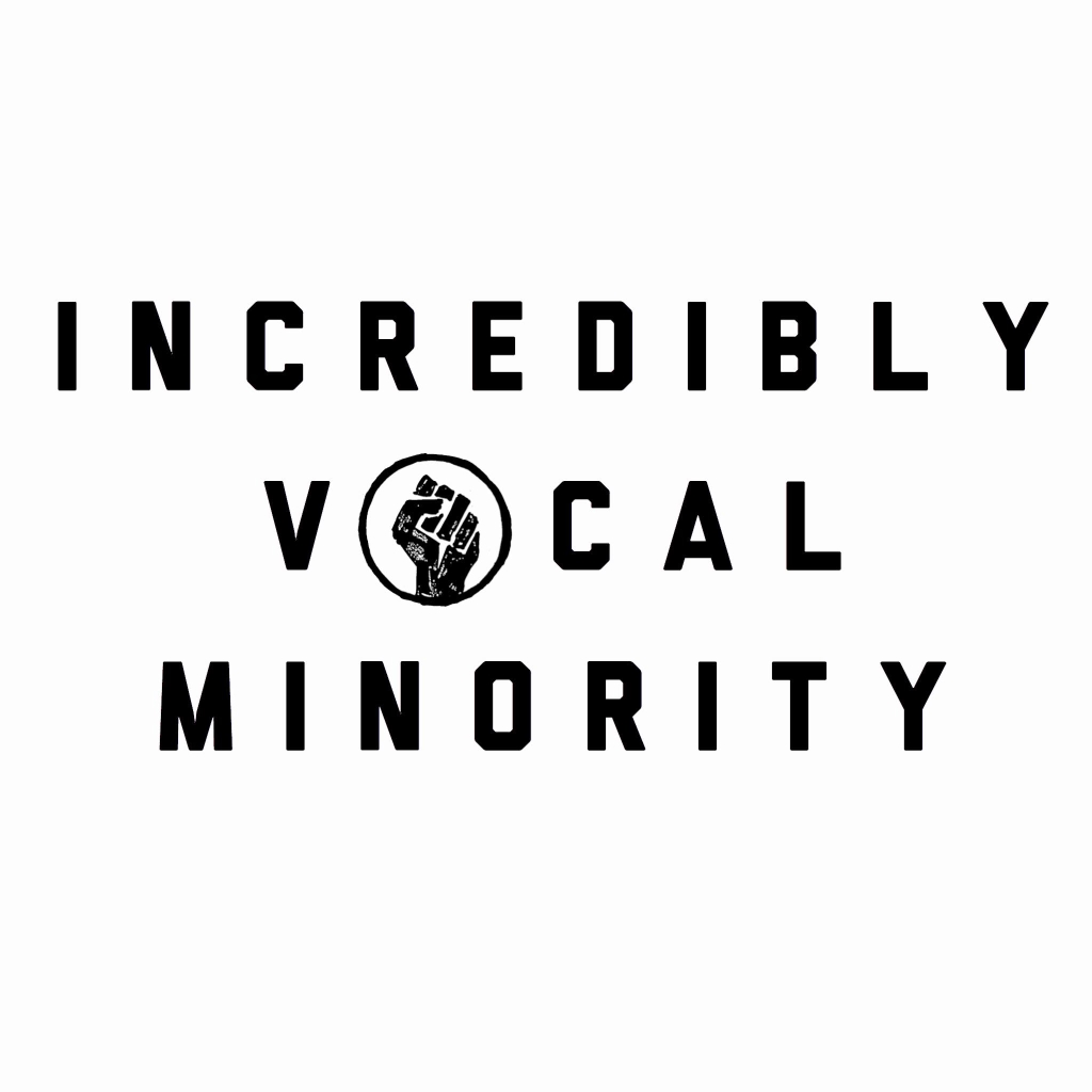 The Incredibly Vocal Minority with Jay Whittaker