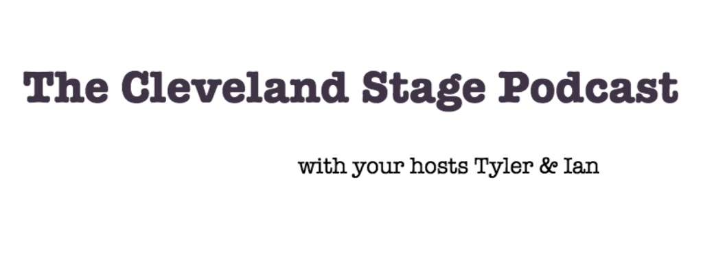The Cleveland Stage Podcast