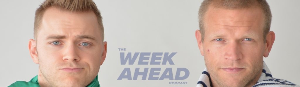 The Week Ahead Podcast